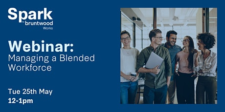 Spark Webinar:  Managing a Blended Workforce tickets