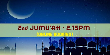 2nd Jumu'ah Prayer|2.15 PM|16th April 2021|English tickets