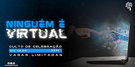 CELEBRAÇÃO 18.04 ÀS 11H ingressos