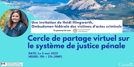 Cercle de partage virtuel sur le système de justice pénale billets