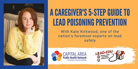 A Caregiver's 5-Step Guide to Lead Poisoning Prevention tickets