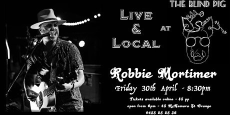 Robbie Mortimer - Live & Local @ the Blind Pig tickets