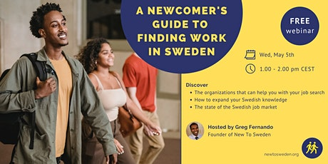 A Newcomer's Guide to Finding Work in  Sweden tickets
