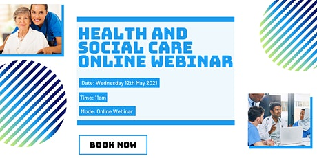Health and Social Care Online Webinar tickets