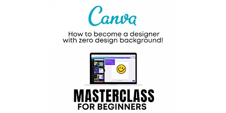 Canva Masterclass for Beginners - RM68 Early Bird Price till 19th APRIL tickets