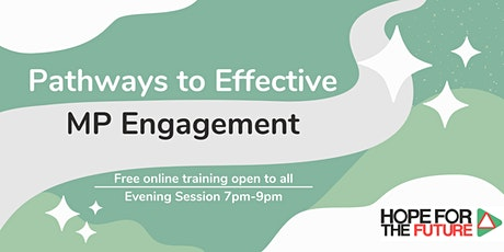 Pathways to Effective MP Engagement tickets