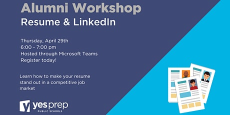 YES Prep Alumni Professional Learning: Virtual Resume and LinkedIn Workshop tickets