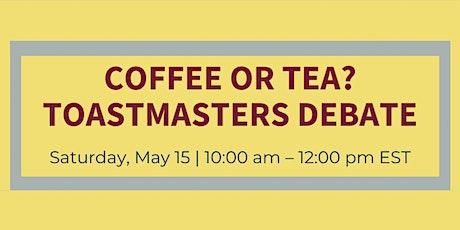 Coffee or Tea?: Toastmasters Debate tickets