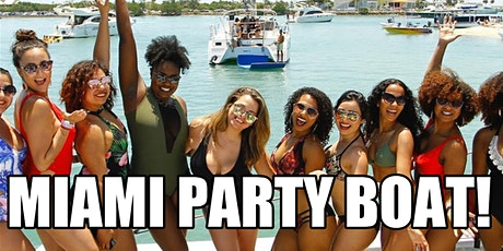 Miami Boat Party - Open Bar - Boat Party Miami - Hiphop Party Boat Miami tickets