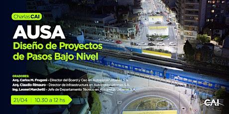 #CharlasCAI Diseño de Proyectos de Pasos Bajo Nivel por AUSA entradas