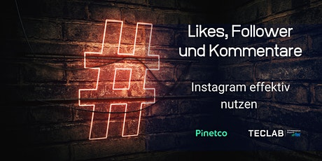 Likes, Follower und Kommentare - Instagram effektiv nutzen Tickets