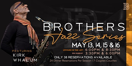 Kirk Whalum @ BROTHERS tickets