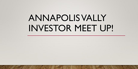 Annapolis Valley Investor Meet up tickets