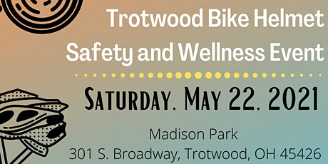 Trotwood Bike Helmet Safety and Wellness Event tickets