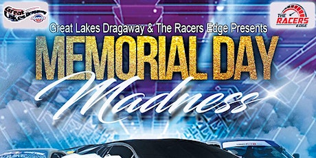 Memorial Day Madness @ Great Lakes Dragway tickets