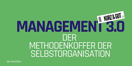 kurz & gut: Management 3.0 - Der Methodenkoffer der Selbstorganisation Tickets