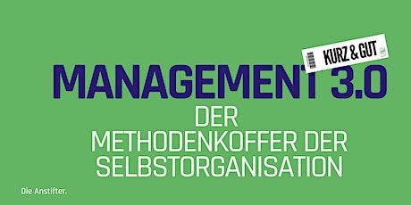 kurz & gut: Management 3.0 - Der Methodenkoffer der Selbstorganisation Tickets