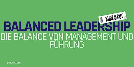 kurz & gut: Balanced Leadership - Die Balance von Management und Führung tickets