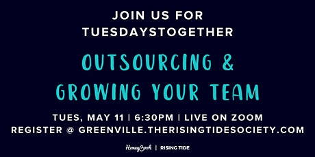 May Meeting | Outsourcing & Growing Your Team tickets