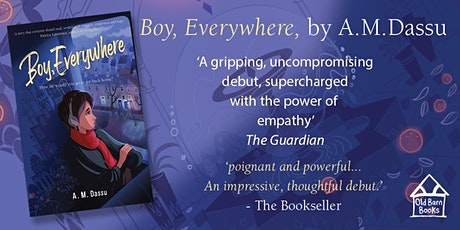 Schools Q&A Panel event with 'Boy Everywhere' author A.M.Dassu tickets