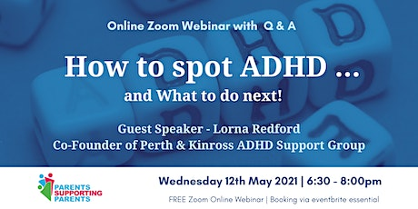 How to Spot ADHD ...and What to do next! tickets