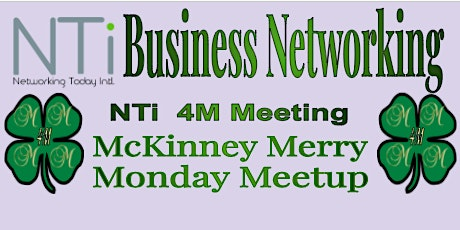 NTi 4M (McKinney Merry Monday Meetup) Business Networking Meeting tickets