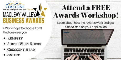 2021 Macleay Valley Business Awards Workshops - Kempsey tickets