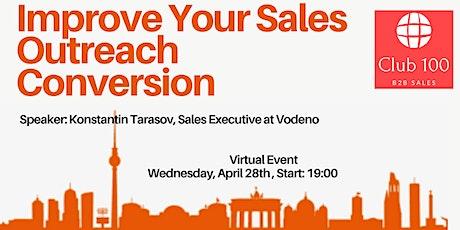 Improve Your Sales Outreach Conversion - Best Practices entradas