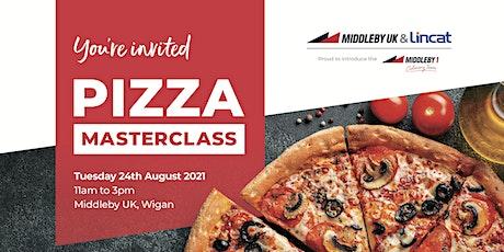 Middleby UK & Lincat's Pizza Masterclass tickets