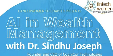 Artificial Intelligence in Wealth Management with Sindhu Joseph Tickets