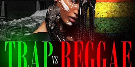 TRAP VS REGGAE ROOFTOP DAY PARTY 4TH OF JULY WEEKEND tickets