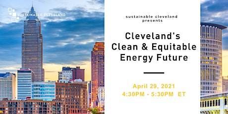 Sustainable Cleveland Presents: Cleveland's Clean & Equitable Energy Future tickets