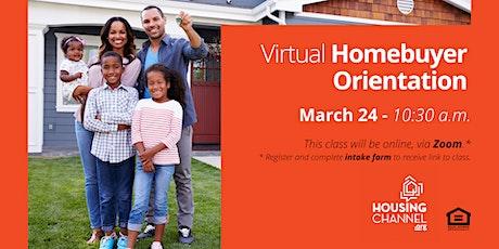 Housing Channel Virtual Homebuyer Orientation -5/5/2021 tickets