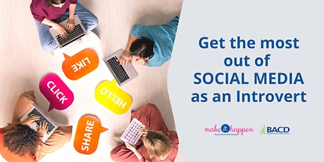 Get The Most Out of SOCIAL MEDIA as an Introvert tickets