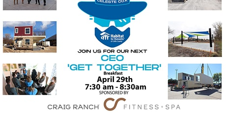 CEO 'Get Together' - Breakfast (Sponsored by Craig Ranch Fitness) tickets