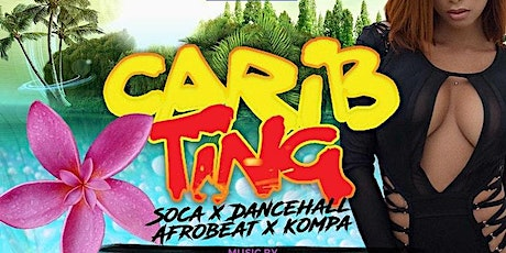 Carib Ting (Every 1st Friday) tickets
