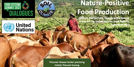 Nature-Positive Food Production w Dr. Martin Frick, UN Food Systems Summit tickets