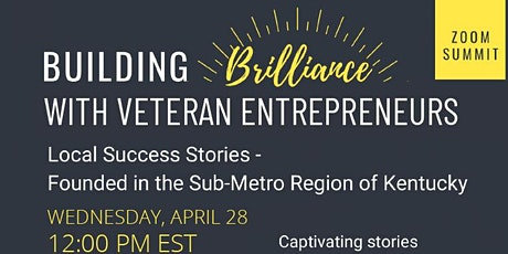 Building Brilliance with Veteran Entrepreneurs tickets