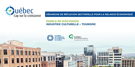 Québec : Cap sur la croissance – Panels (Tourisme et industrie culturelle) billets