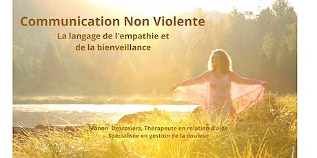 Communication Non Violente - Language de l'empathie et de la bienveillance tickets