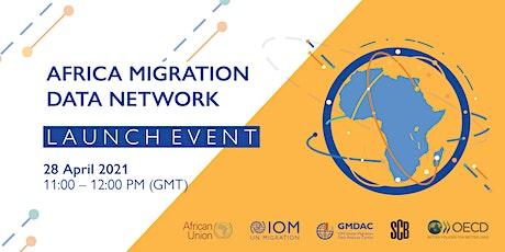 Africa Migration Data Network (AMDN) - Online Launch Event tickets