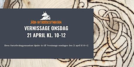Järna Naturbruksgymnasium bjuder in till  Vernissage onsdagen den 21 april biljetter