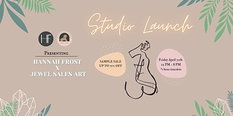 Hannah and Jewel's Studio Launch tickets