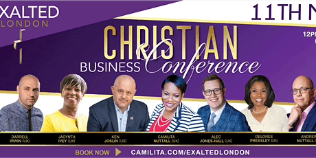 EXALTED LONDON Christian Business Conference tickets