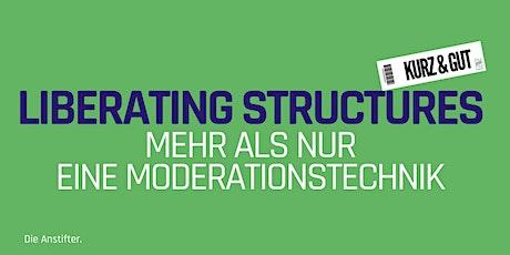 kurz & gut: Liberating Structures  -  mehr als nur eine Moderationstechnik Tickets
