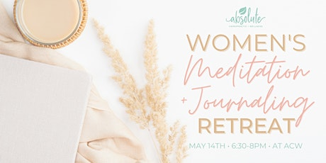 Women's Meditation and Journaling Retreat tickets