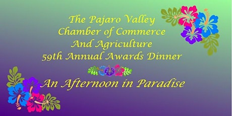 Pajaro Valley Chamber of Commerce 59th Annual Awards Dinner tickets
