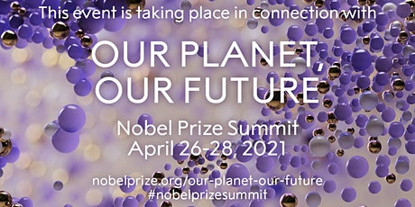 Nobel Prize Summit: Transformational Economics - Valuing Our Future Tickets