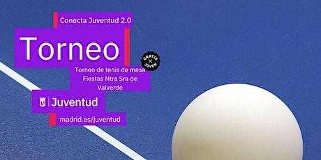 Torneo de Ping pong Fiesta Ntra. Sra. De Valverde entradas
