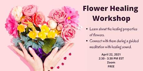 Flower Healing Workshop tickets